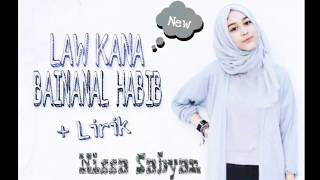 Nissa Sabyan   • LAW KANA BAINANAL HABIB + LIRIK•  