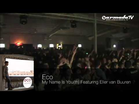 Eco feat. Eller van Buuren - My Name Is You(th)