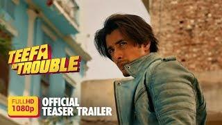 [Official Teaser Trailer 1080p] Teefa In Trouble - Ali Zafar - Maya Ali - Movie 2018