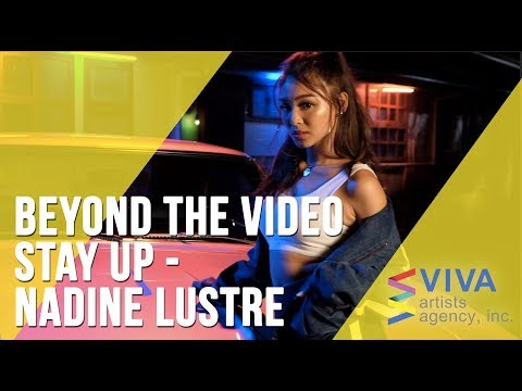 Beyond the Video | Stay Up - Nadine Lustre