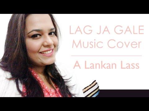 Sri Lankan Girl Singing Lag Ja Gale (Music Cover) Hindi Song