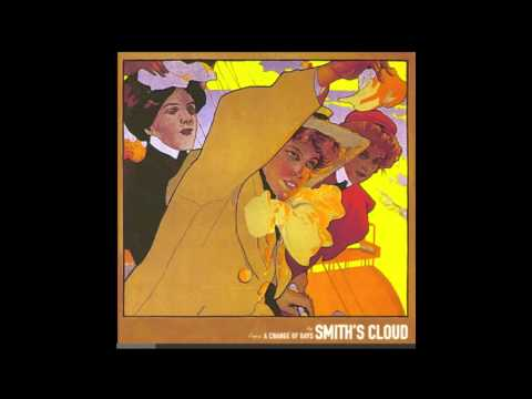 Smiths Cloud - A Change Of Days