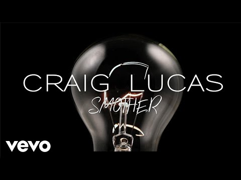 Craig Lucas - Smother (Lyric Video)