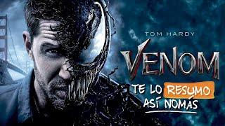 Venom | #TeLoResumoAsíNomás 211