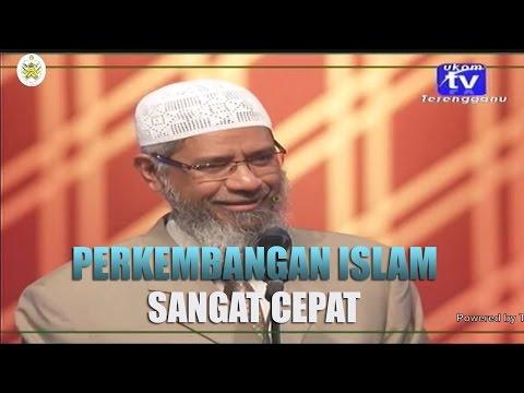 Perkembangan Islam Sangat Cepat | Dr. Zakir Naik