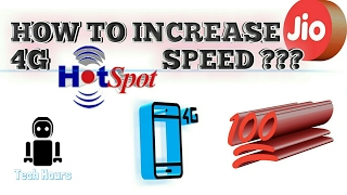 How to increase jio 4g  hotspot speed (100%real) READ DISCRIPTION.
