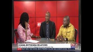 Ghana-Botswana Relations - The Pulse on JoyNews (5-7-19)