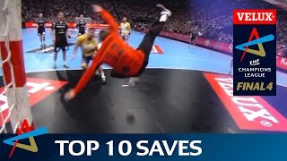 Big saves on handball's biggest stage - Top 10 Saves in VELUX EHF FINAL4 history