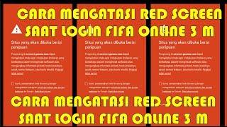 Cara mengatasi Red Screen Saat Login - FIFA ONLINE 3 M #4