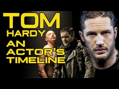 An Actor's Timeline: Tom Hardy