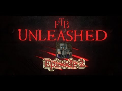 Minecraft - FTB Unleashed A Fresher Start /w Biomes O' Plenty Episode 2