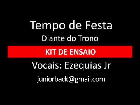 Tempo De Festa - Diante Do Trono - Kit De Ensaio - Tenor contralto - By Ezequias Jr. video