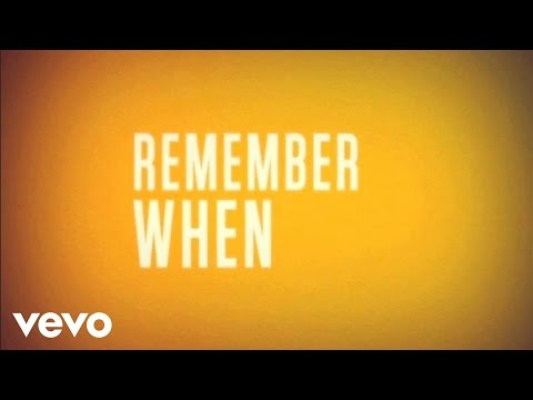 Remember When (Push Rewind) (Official Lyrics Video)