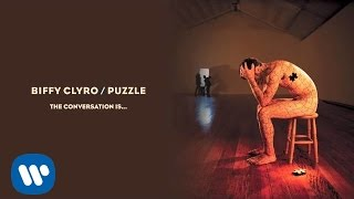 Watch Biffy Clyro The Conversation Is video