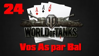 Vos As par Bal - 24 - World of Tanks