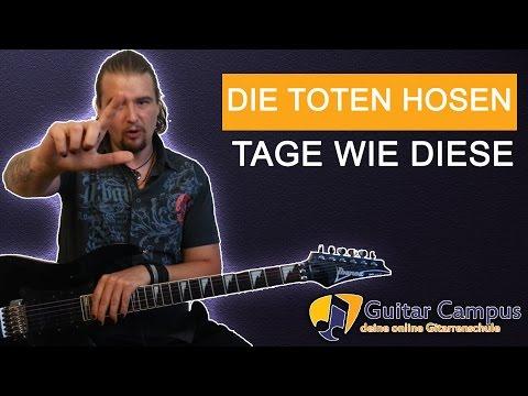 ★ Die Toten Hosen - Tage Wie Diese auf der Gitarre spielen lernen
