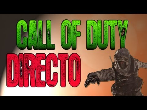 JUGANDO Call Of Duty EN DIRECTO!! Willyrex - 10/7/2012