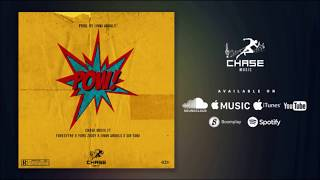 Chase - Pow ft. Yung Ziggy, Sir Tami, Foresythe & Jinmi Abduls (Official Audio)