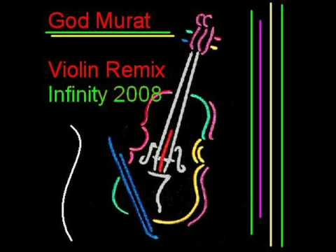 Infinity 2008 Remix Violin Amazing Song By God Murat