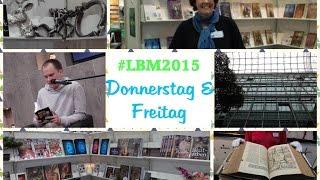 #LBM 2015 Messetag Donnerstag&Freitag (12.-13.03)