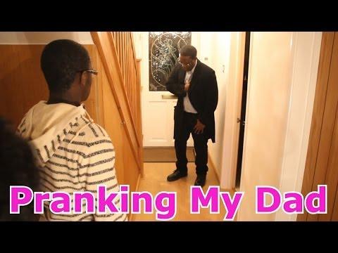 Pranking My Dad