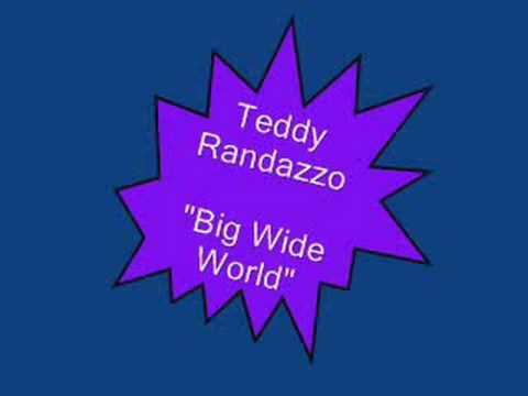 Teddy Randazzo Big Wide World