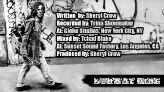 Watch Sheryl Crow Subway Ride video