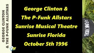 George Clinton and the P-Funk Allstars - 1996 Sunrise Florida Show