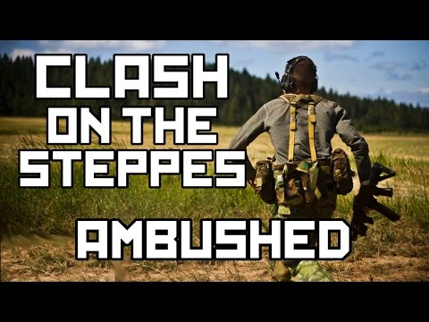 Milsim West: Clash on the Steppes Part 1 Ambushed (65 Hour Airsoft Game)