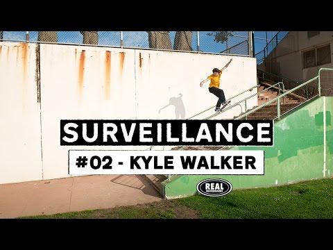 Surveillance #02 : Kyle Walker