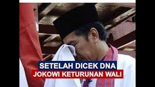 Setelah Dicek, DNA Jokowi Ternyata Keturunan Waliyullah