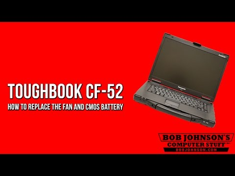 How to replace the Fan and CMOS battery in the Panasonic Toughbook CF-52