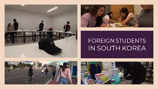 A Day in the Life of a Foreign Student in South Korea