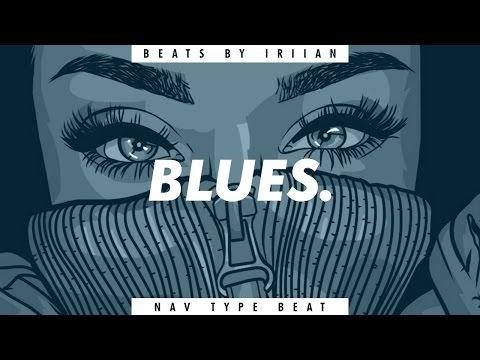 "Nav ft. Young Thug - ""Blues"" [Type Beat] #1"