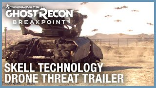 Tom Clancy's Ghost Recon Breakpoint: Skell Technology Drone Threat Trailer | Ubisoft [NA]