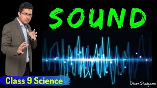 Sound : CBSE Class 9 IX Science (Physics) Video Lectures in English