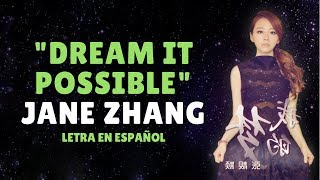 Jane Zhang (张靓颖) Dream it possible (我的梦) /Sub Español/Pinyin/Chino