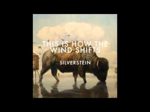 Silverstein - The Wind Shifts