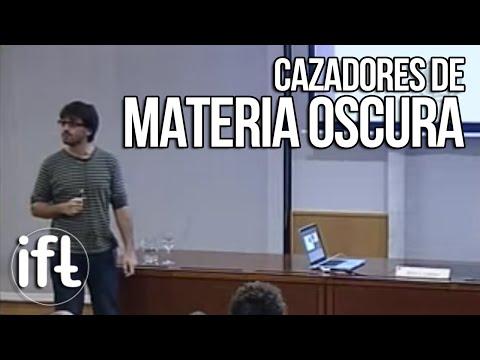 Cazadores de materia Materia Oscura (David G. Cerdeño)