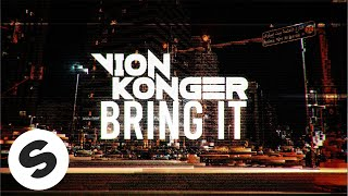 Vion Konger - Bring It