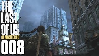 THE LAST OF US REMASTERED PS4 Gameplay German Part 8 (Blind | Let