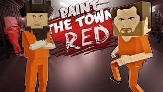 WE WENT TO PRISON?! (Paint The Town Red Gameplay Roleplay) ESCAPING PRISON! JAIL BREAK!