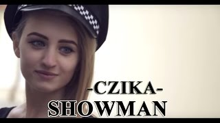 Showman - Czika