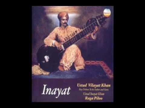 Ustad Vilayat Khan ~ Raga Piloo- Vilambit gat in teentaal