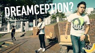 Dreamception