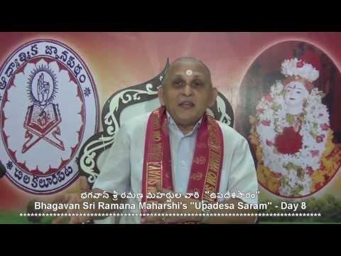 """""""Upadesa Saram"""" Of Bhagavan Sri Ramana Maharshi : Day 08 :Shlokam 11  12 : Sri Chalapathirao"""