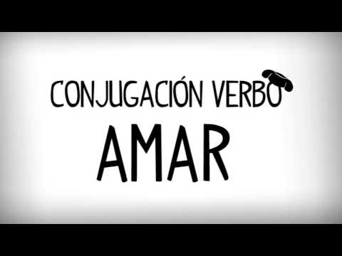 Verbo Amar En Español, 1ª Terminacion Verbos Regulares