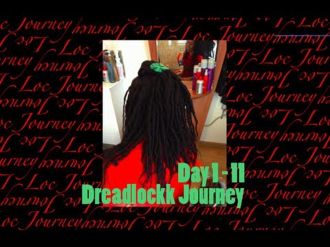 Dreadlock Journey + First 11 Days + Long Natural Hair + Photos