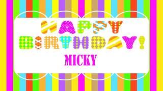 Micky   Wishes & Mensajes - Happy Birthday