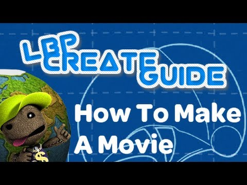 How To Make A Movie (LBP2)